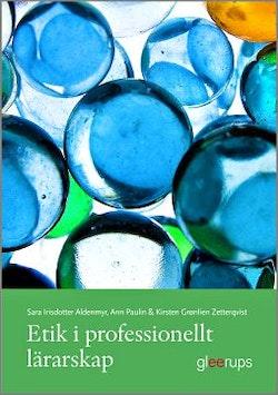 Etik i professionellt lärarskap