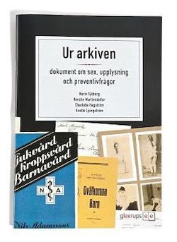 Ur arkiven - om sex och sexualupplysning