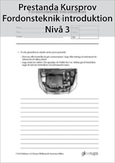Prestanda Kursprov Fordonsteknik intrduktion, nivå 3 8-pack