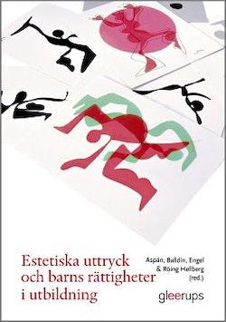Estetiska uttryck och barns rättigheter i utbildning