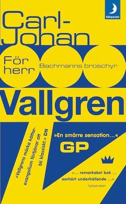 För herr Bachmanns broschyr