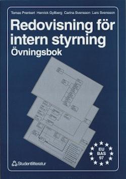 Redovisning för intern styrning - övningsbok : Övningsbok