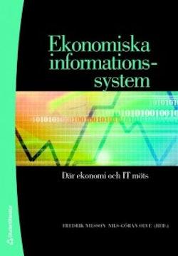 Ekonomiska informationssystem : där ekonomi och IT möts