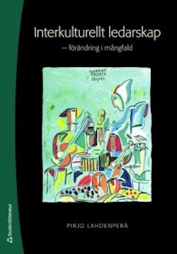 Interkulturellt ledarskap : förändring i mångfald