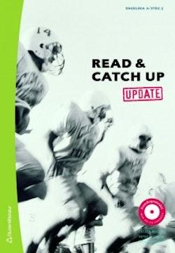 Read & Catch Up. Update. Textbok, engelska A /steg 5