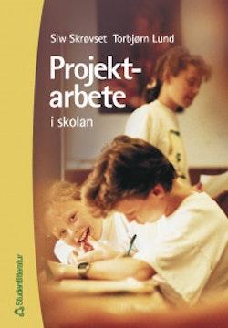 Projektarbete : i skolan