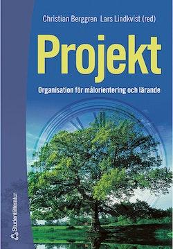 Projekt - Organisation för målorientering och lärande