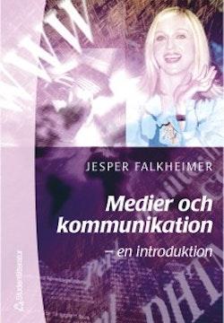 Medier och kommunikation - - en introduktion