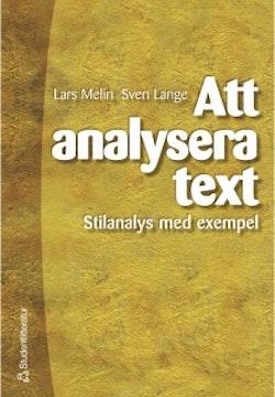 Att analysera text : Stilanalys med exempel