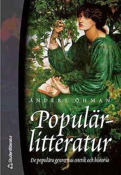 Populärlitteratur - De populära genrernas estetik och historia