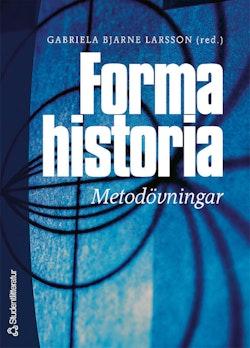Forma historia - Metodövningar