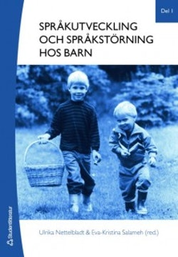 Språkutveckling och språkstörning hos barn. Del 1, Fonologi, grammatik, lexikon