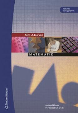 Möt A-kursen - Matematik - elevbok