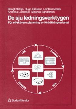 De sju ledningsverktygen - För effektivare planering av förbättningsarbetet