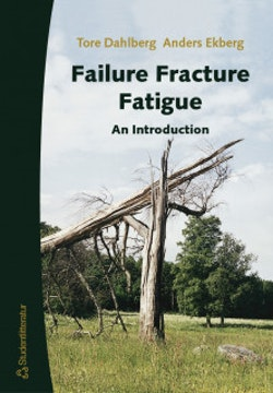 Failure Fracture Fatigue - An introduction