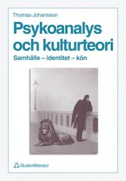 Psykoanalys och kulturteori - Samhälle - identitet - kön