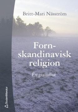 Fornskandinavisk religion : En grundbok