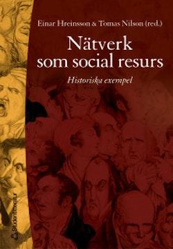 Nätverk som social resurs - Historiska exempel