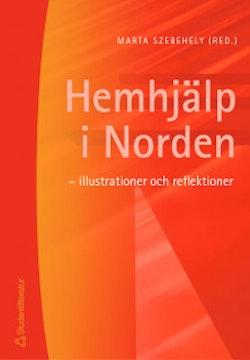 Hemhjälp i Norden - - illustrationer och reflektioner