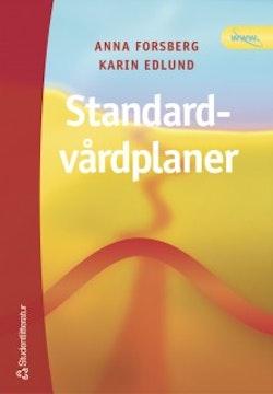 Standardvårdplaner : ett instrument för högkvalitativ vård