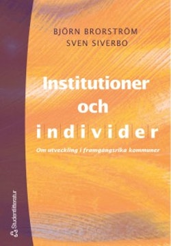 Institutioner och individer - Om utveckling i framgångsrika kommuner