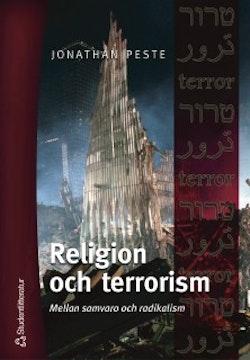 Religion och terrorism : Mellan samvaro och radikalism