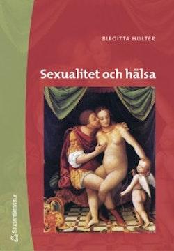 Sexualitet och hälsa : begränsningar och möjligheter