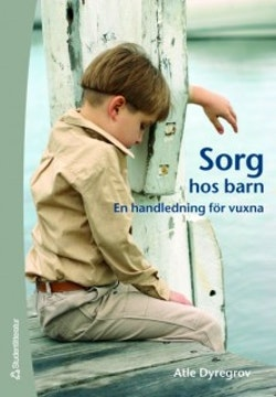 Sorg hos barn : en handledning för vuxna
