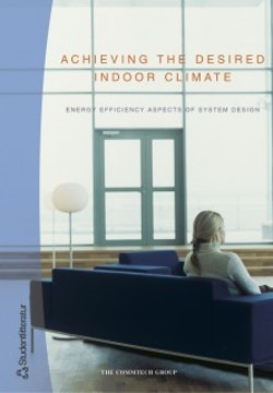 Achieving the desired indoor climate