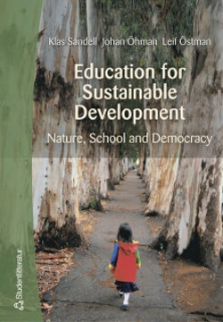 Education for Sustainable Development : Nature, school and democracy