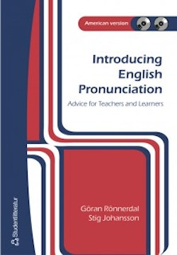 Introducing English Pronunciation : advice for learners and teachers : American version