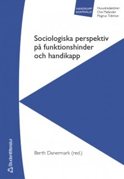 Sociologiska perspektiv på funktionshinder och handikapp