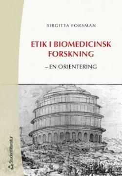 Etik i biomedicinsk forskning : en orientering
