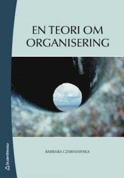 En teori om organisering