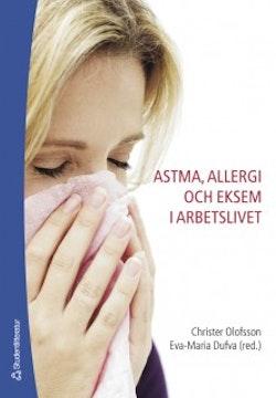 Astma, allergi och eksem i arbetslivet