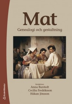Mat : genealogi och gestaltning