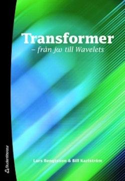 Transformer : från jw till Wavelets