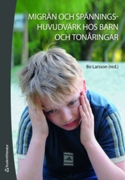 Migrän och spänningshuvudvärk hos barn och tonåringar