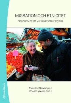 Migration och etnicitet : perspektiv på ett mångkulturellt Sverige