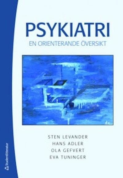 Psykiatri : en orienterande översikt