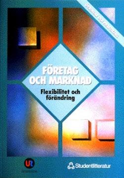 Företag och marknad 2 - Övningar och praktikfall - Flexibilitet och förändring