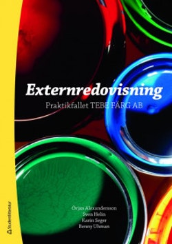 Externredovisning : praktikfallet Tebe färg AB