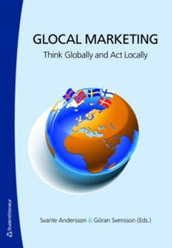 Glocal Marketing : think globally and act locally