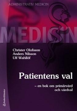 Patientens val : en bok om primärvård och vårdval