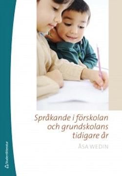 Språkande i förskolan och grundskolans tidigare år