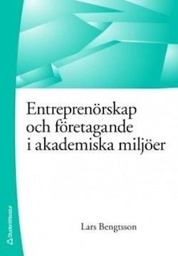 Entreprenörskap och företagande i akademiska miljöer