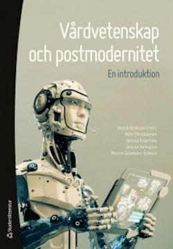 Vårdvetenskap och postmodernitet : en introduktion