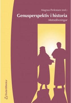 Genusperspektiv i historia - Metodövningar