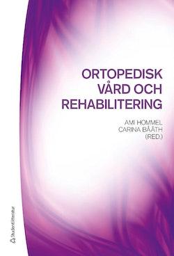 Ortopedisk vård och rehabilitering