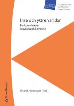 Inre och yttre världar - Funktionshinder i psykologisk belysning
